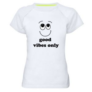 Women's sports t-shirt Good  vibes only