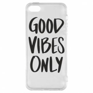 iPhone 5/5S/SE Case GOOD VIBES ONLY