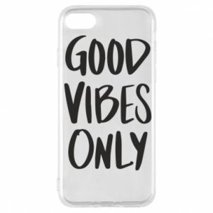 iPhone 7 Case GOOD VIBES ONLY