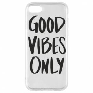 Phone case for iPhone 8 GOOD VIBES ONLY