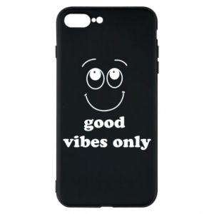 iPhone 8 Plus Case Good  vibes only