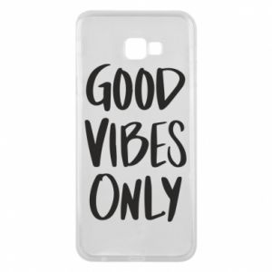 Samsung J4 Plus 2018 Case GOOD VIBES ONLY