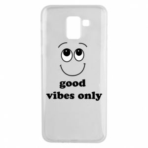 Samsung J6 Case Good  vibes only