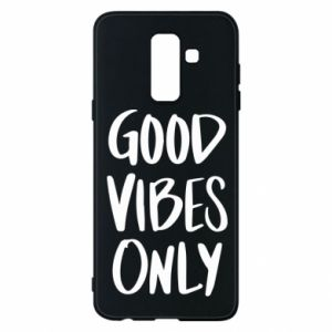 Samsung A6+ 2018 Case GOOD VIBES ONLY