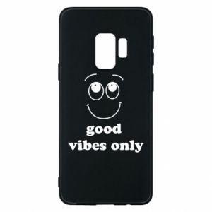 Samsung S9 Case Good  vibes only