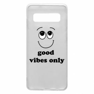 Samsung S10 Case Good  vibes only