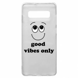 Samsung S10+ Case Good  vibes only