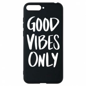 Huawei Y6 2018 Case GOOD VIBES ONLY