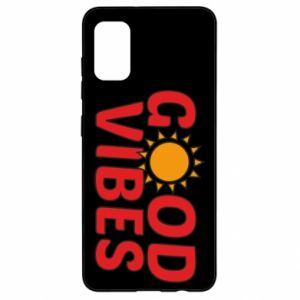 Samsung A41 Case Good vibes sun