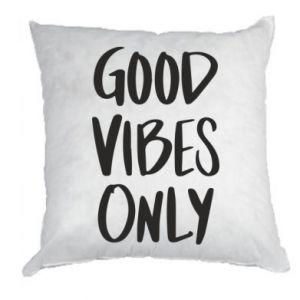 Pillow GOOD VIBES ONLY