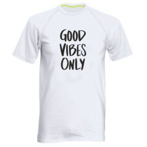 Men's sports t-shirt GOOD VIBES ONLY