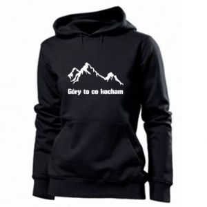 Women's hoodies Mountains What I love