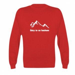 Bluza dziecięca Góry to co kocham