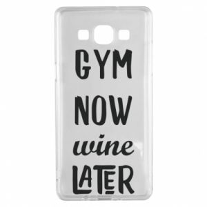 Samsung A5 2015 Case Gym Now Wine Later