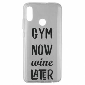 Huawei Honor 10 Lite Case Gym Now Wine Later