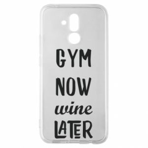 Huawei Mate 20Lite Case Gym Now Wine Later