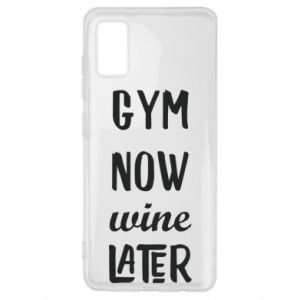 Samsung A41 Case Gym Now Wine Later