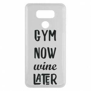 LG G6 Case Gym Now Wine Later