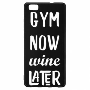 Huawei P8 Lite Case Gym Now Wine Later