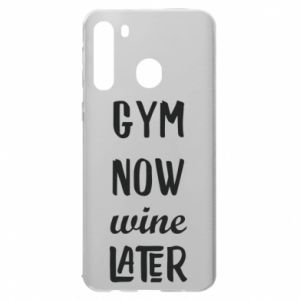 Samsung A21 Case Gym Now Wine Later