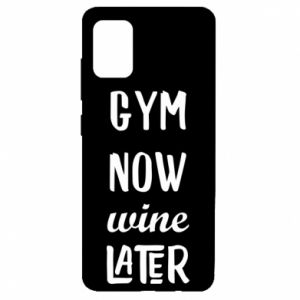 Samsung A51 Case Gym Now Wine Later
