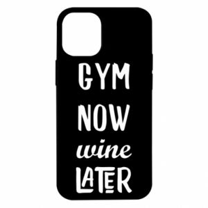 iPhone 12 Mini Case Gym Now Wine Later