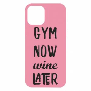 iPhone 12/12 Pro Case Gym Now Wine Later