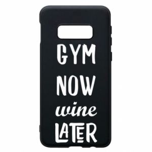 Etui na Samsung S10e Gym Now Wine Later