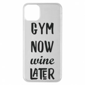 Etui na iPhone 11 Pro Max Gym Now Wine Later - PrintSalon