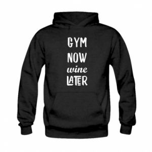 Kid's hoodie Gym Now Wine Later