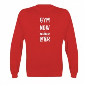 Kid's sweatshirt Gym Now Wine Later
