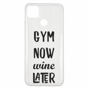 Xiaomi Redmi 9c Case Gym Now Wine Later