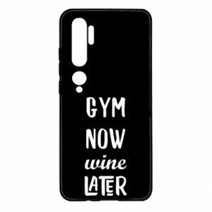 Xiaomi Mi Note 10 Case Gym Now Wine Later