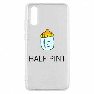 Phone case for Huawei P20 Half pint