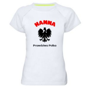Women's sports t-shirt Hanna is a real Pole