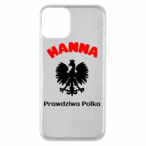 Phone case for iPhone 11 Hanna is a real Pole