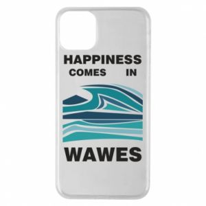 Etui na iPhone 11 Pro Max Happiness comes in wawes