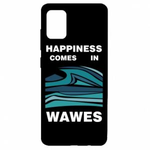 Etui na Samsung A51 Happiness comes in wawes