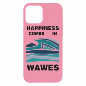 Etui na iPhone 12 Pro Max Happiness comes in wawes