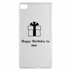 Huawei P8 Case Happy Birthday to me