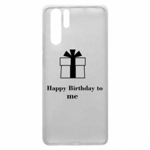 Huawei P30 Pro Case Happy Birthday to me