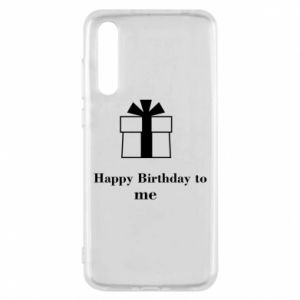 Huawei P20 Pro Case Happy Birthday to me