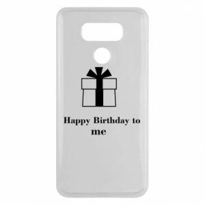 LG G6 Case Happy Birthday to me
