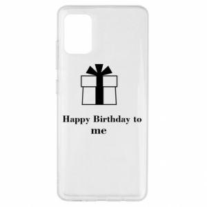 Samsung A51 Case Happy Birthday to me