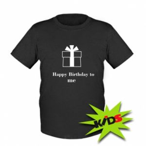 Dziecięcy T-shirt Happy Birthday to me