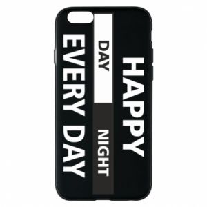 Etui na iPhone 6/6S Happy every day