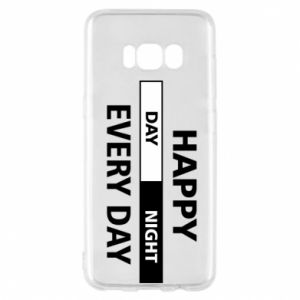 Etui na Samsung S8 Happy every day