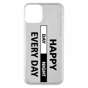 Etui na iPhone 11 Happy every day