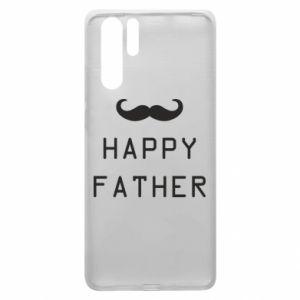 Etui na Huawei P30 Pro Happy father