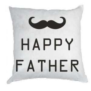 Pillow Happy father